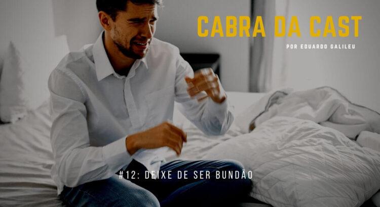 012. Deixe de Ser Bundão - blog